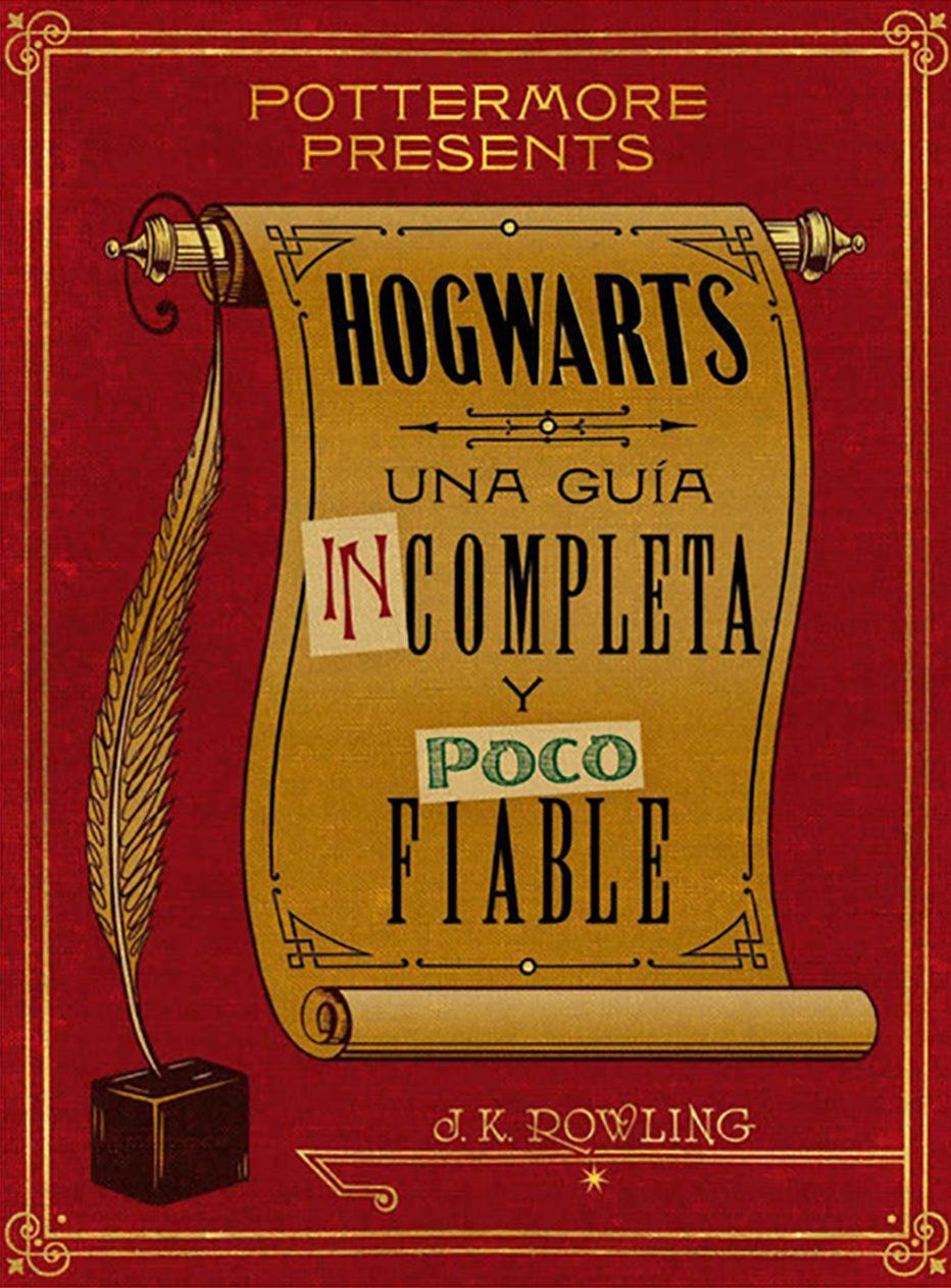 Hogwarts: una guía incompleta y poco fiable | Bichitos Lectores
