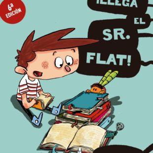 Agus y los monstruos: ¡Llega el Sr. Flat!