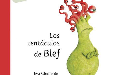 Los tentáculos de Blef- Rabia