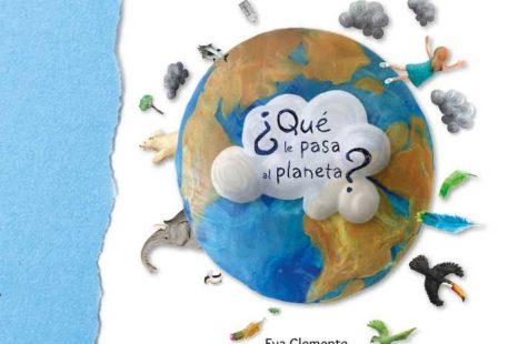 ¿Qué le pasa al planeta?