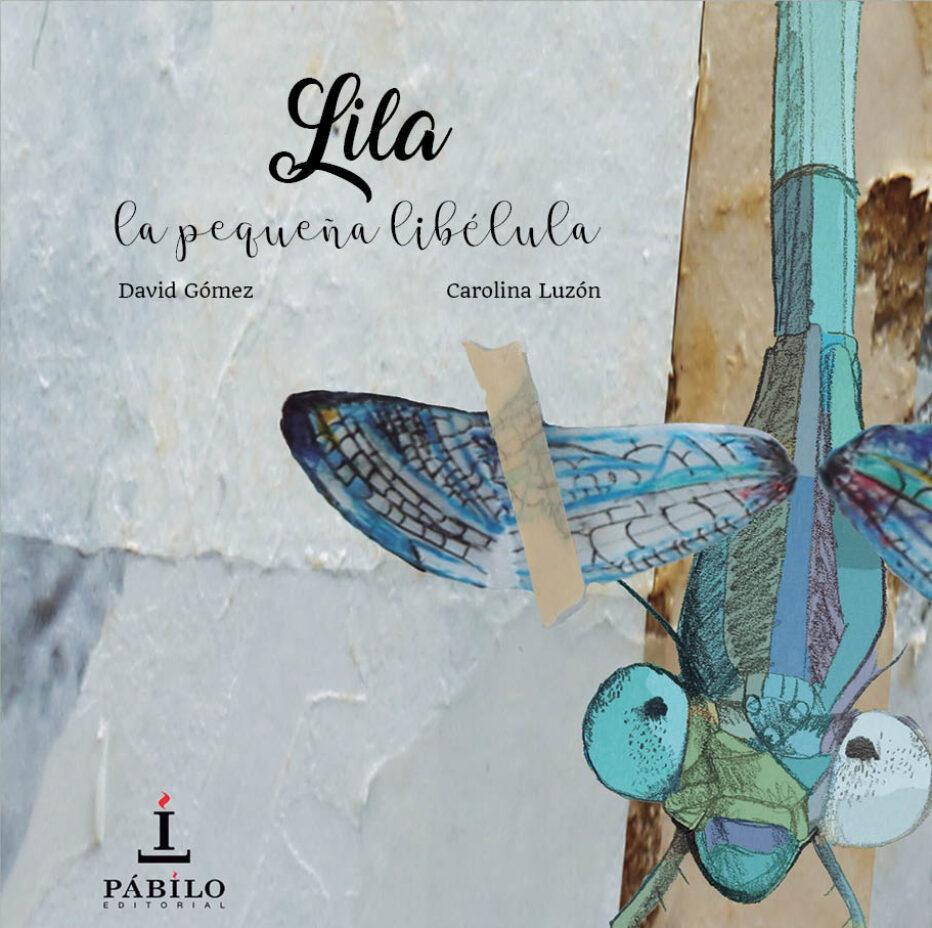 Lila, la pequeña libélula