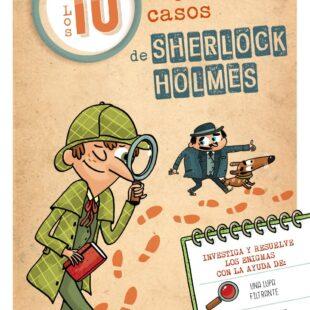 Los 10 mejores casos de Sherlock Holmes