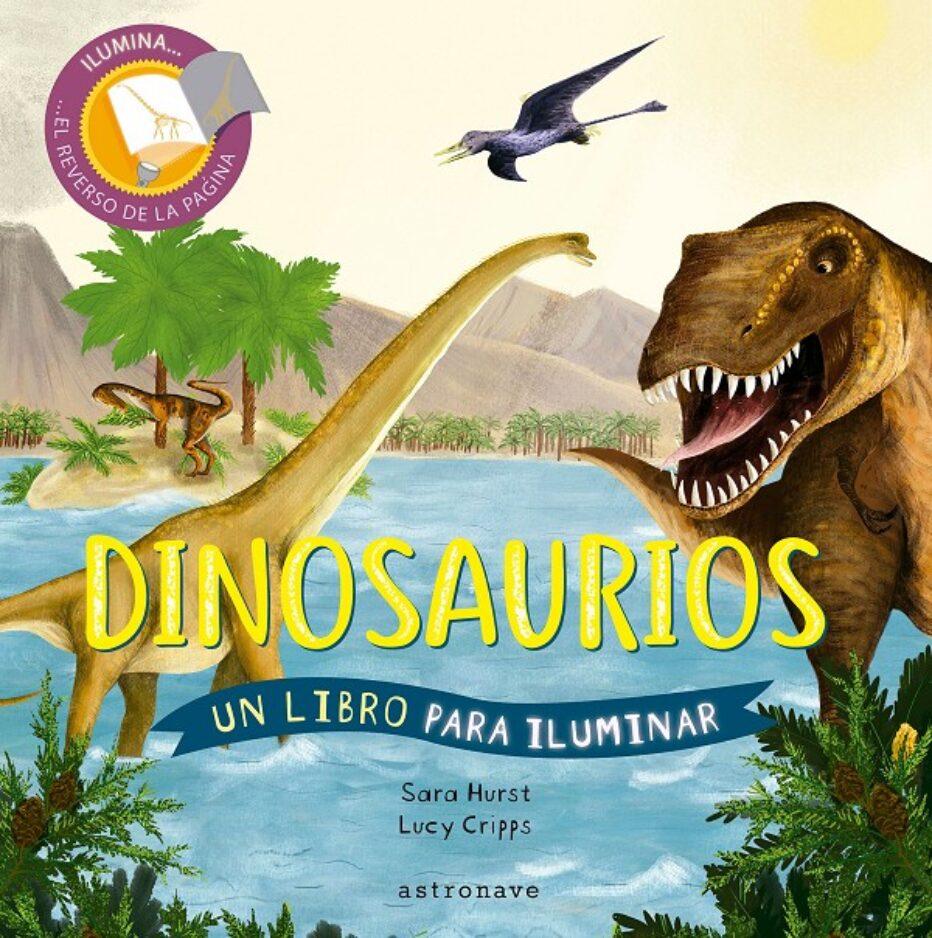 Dinosaurios, un libro para iluminar